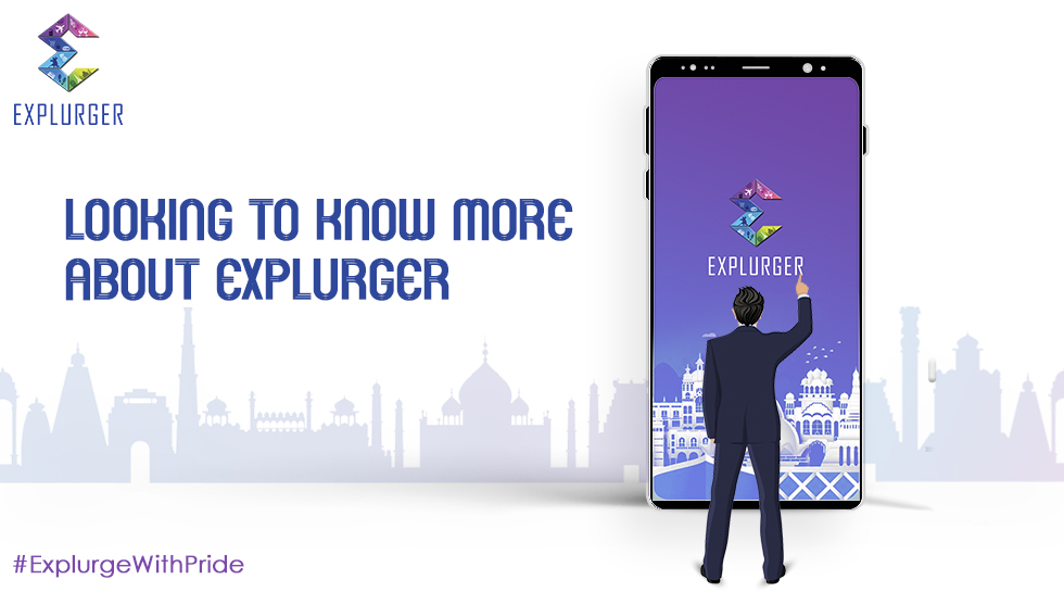 Looking to know more about Explurger?