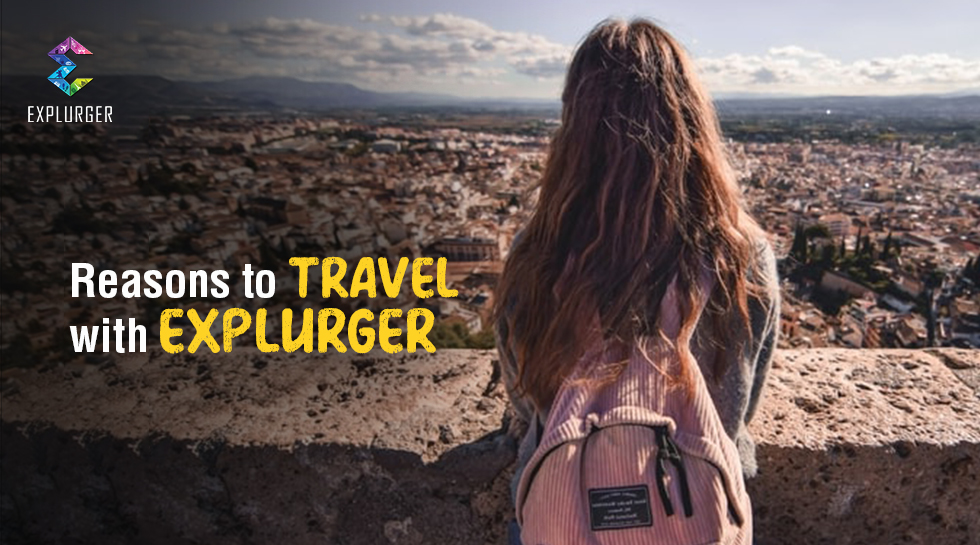 5 Reasons to travel with Explurger